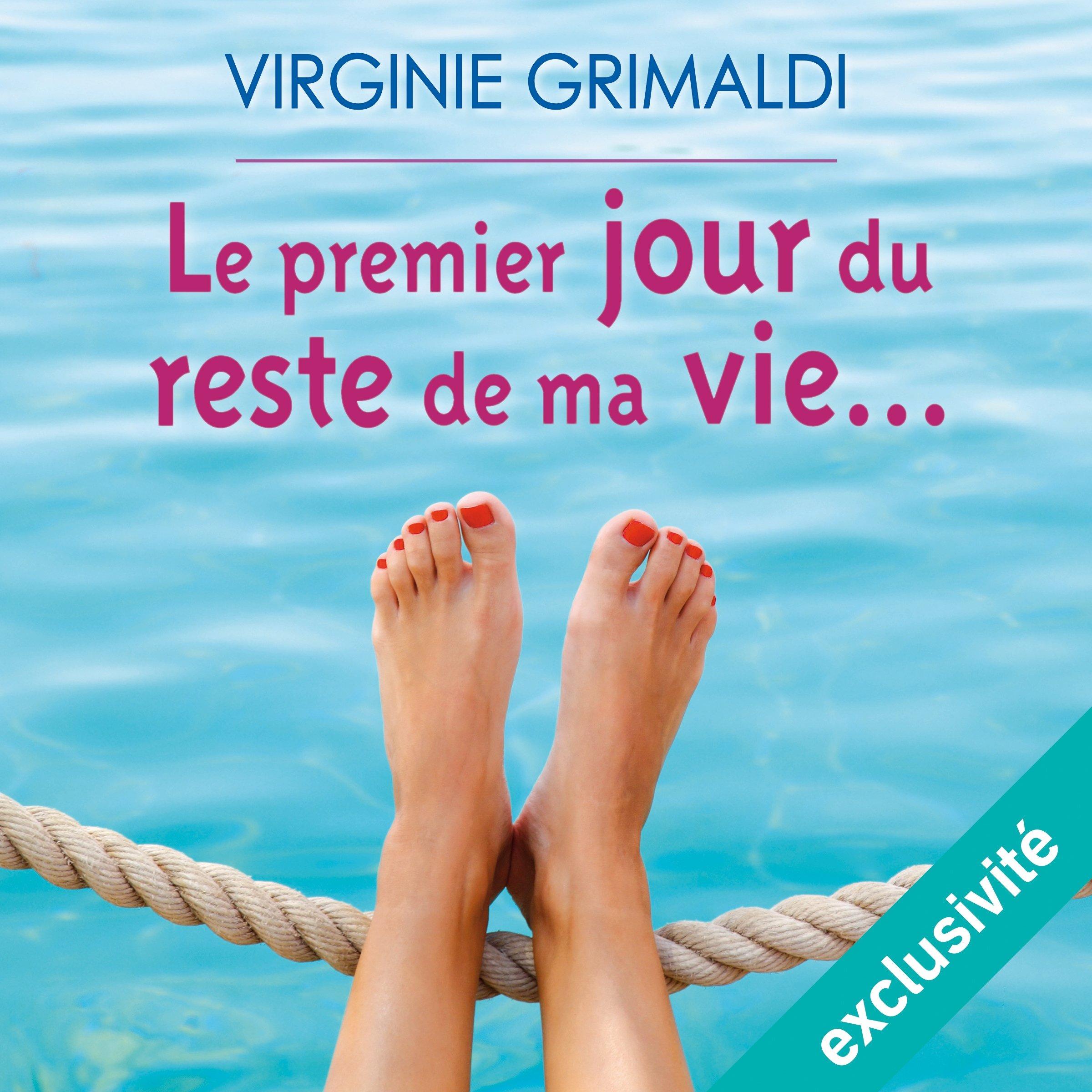 Le premier jour du reste de ma vie, de Virginie Grimaldi (