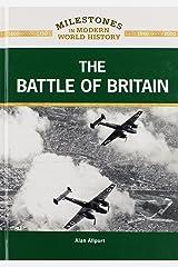 The Battle of Britain (Milestones in Modern World History Milestones in Modern Worl) Hardcover