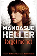 Forget Me Not: Will he get to her next? Kindle Edition