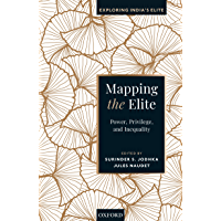 Mapping the Elite: Power, Privilege, and Inequality