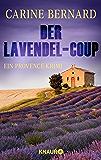 Der Lavendel-Coup: Ein Provence-Krimi (Molly Preston ermittelt 1)