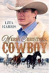 Merry Christmas, Cowboy: Ein Cowboy zu Weihnachten Kindle Ausgabe