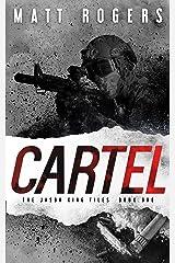 Cartel: A Jason King Thriller (The Jason King Files Book 1) Kindle Edition