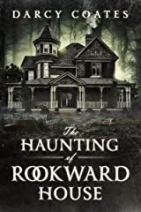 The Haunting of Rookward House Kindle Edition