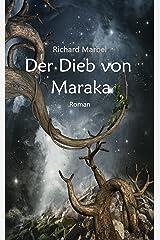Der Dieb von Maraka: Fantasy aus 1001 Nacht Kindle Ausgabe