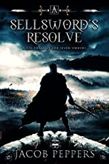 A Sellsword's Resolve: Book Three of the Seven Virtues Kindle Edition