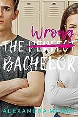 The Wrong Bachelor (The Wrong Match Book 1) Kindle Edition