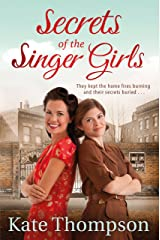 Secrets of the Singer Girls Kindle Edition