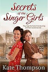 Secrets of the Singer Girls Kindle Edition