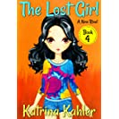 The Lost Girl - Book 4: A New Rival: Books for Girls Aged...
