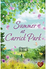 Summer at Carrick Park (Choc Lit): A gorgeous summer read that will melt your heart. (Tempest Sisters) Kindle Edition