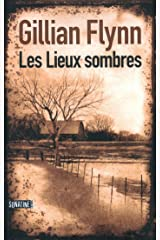 Les Lieux sombres (Hors collection) (French Edition) Kindle Edition