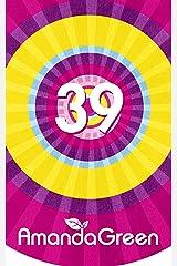 39 (Memoirs of Amanda Green) Kindle Edition