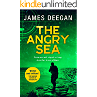 The Angry Sea: The gripping, breathtaking, new military thriller from the ex-SAS author of ONCE A PILGRIM (John Carr…