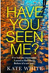 Have You Seen Me?: the thrilling, twisty suspense Kindle Edition
