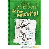 Gregs Tagebuch 3 - Jetzt reicht's! (German Edition)