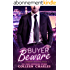 Buyer Beware (Caldwell Brothers Book 1) (English Edition)