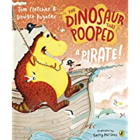The Dinosaur that Pooped a Pirate