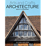 Arts and Crafts Architecture: 'Beauty's Awakening'