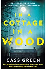In a Cottage In a Wood: The bestselling psychological thriller with a killer twist Kindle Edition