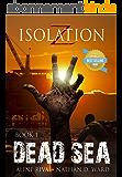 Dead Sea (Isolation Z Book 1) (English Edition)