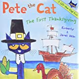 Pete the Cat: The First Thanksgiving