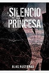 El silencio de una princesa Versión Kindle
