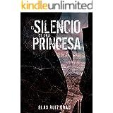 El silencio de una princesa