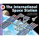 The international Space Station: Let's Read and Find out Science -2