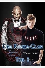 Der Kostja-Clan - Teil 1: Gay Billionaire - Ménage - Suspense Kindle Ausgabe