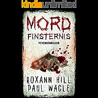 Mordfinsternis: Psychothriller (Dr. Evelin Wolf und Alex Gutenberg 1)