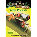 Rain Forests: A Nonfiction Companion to Magic Tree House #6: Afternoon on the Amazon: 5 (Magic Tree House (R) Fact Tracker)