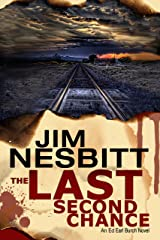 The Last Second Chance: An Ed Earl Burch Novel (Ed Earl Burch Crime Thriller Book 1) Kindle Edition