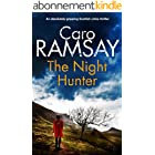THE NIGHT HUNTER an absolutely gripping Scottish crime thriller (Detectives Anderson and Costello Mystery Book 5) (English Ed