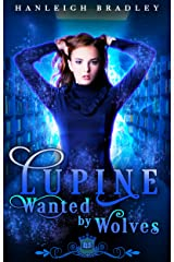 Lupine: Wanted by Wolves (Spell Library Book 14) Kindle Edition
