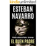 EL BUEN PADRE: Premio La Balsa de Piedra - Saramago (Moisés Guzmán nº 1)