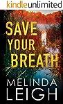 Save Your Breath (Morgan Dane Book 6) (English Edition)