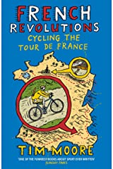 French Revolutions: Cycling the Tour de France Paperback