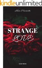 Strange Love : (#2 Love serie)