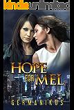 Hope for Mel