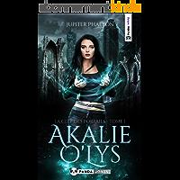 La clef des portails (Akalie O'Lys t. 1)