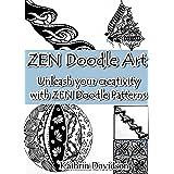 Zen Doodle Art: Unleash Your Creativity with ZEN Doodle Patterns (Doodling with Kathrin Davidson Book 1)