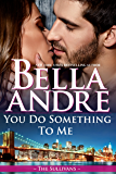 You Do Something To Me (The Sullivans) (English Edition)