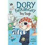Dory Fantasmagory: Tiny Tough: 5