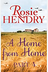 A Home from Home: Part 4 Kindle Edition