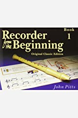 Recorder from the Beginning: Pupil's Bk. 1 Paperback