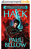 Hack: A LitRPG Novel (Tower of Gates Book 1) (English Edition)