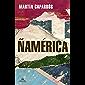 Ñamérica (Spanish Edition)