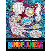 Mindfulness - Adult Colouring Book for Peace & Relaxation