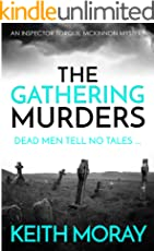 The Gathering Murders: Dead men tell no tales ... (Inspector Torquil McKinnon Book 1) (English Edition)
